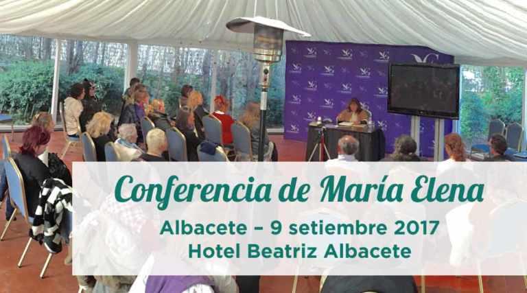Conferencia de María Elena en Albacete – 9 setiembre 2017