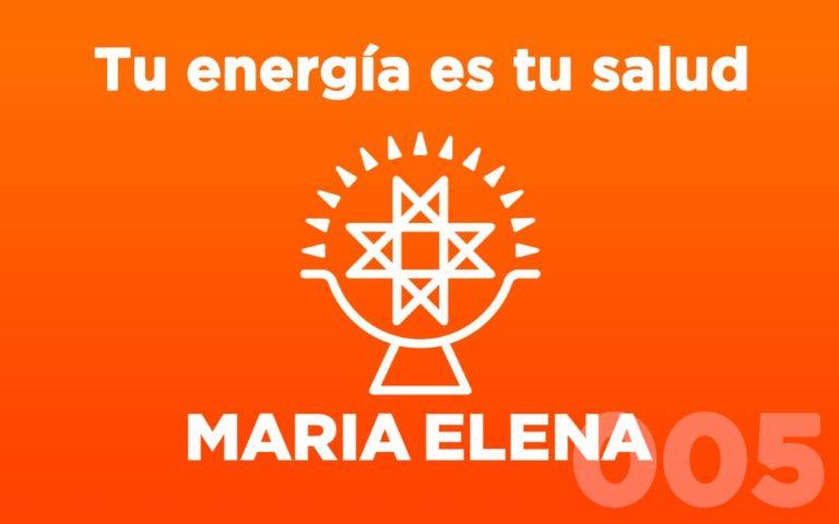 El podcast de María Elena – Episodio 5