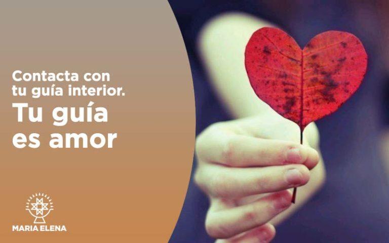 Contacta con tu guía interior. Tu guía es Amor  12-13-14 abril