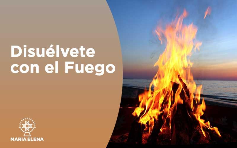 Disuélvete con el Fuego 7-8-9 junio