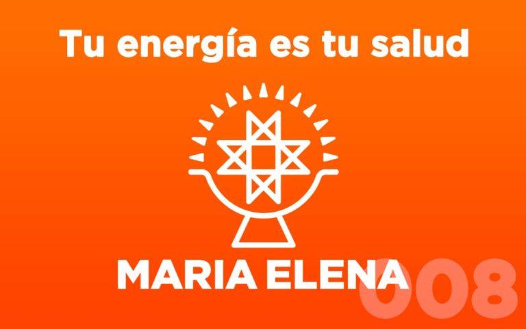 El podcast de María Elena – Episodio 8