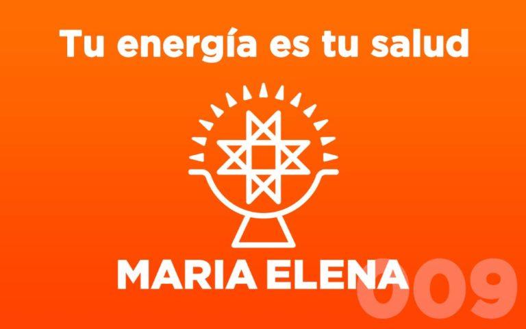 El podcast de María Elena – Episodio 9